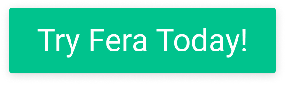 Try Fera Today